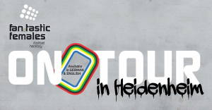Fantastic Females On Tour Flyer Title Heidenheim